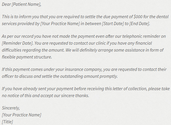 Collection Letters Are A Great Way To Send Reminders For Due Payments And Get Paid On Time Here Is Sample Dental Letter