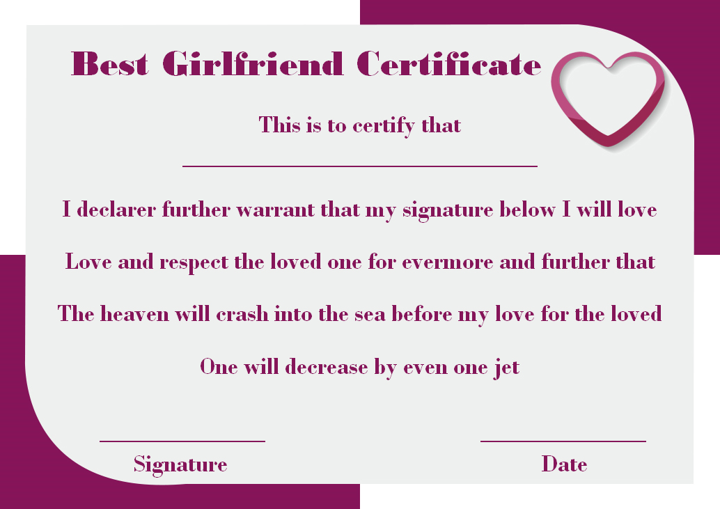 Surprise Your Girlfriend Using These 16 Best Girlfriend Certificate