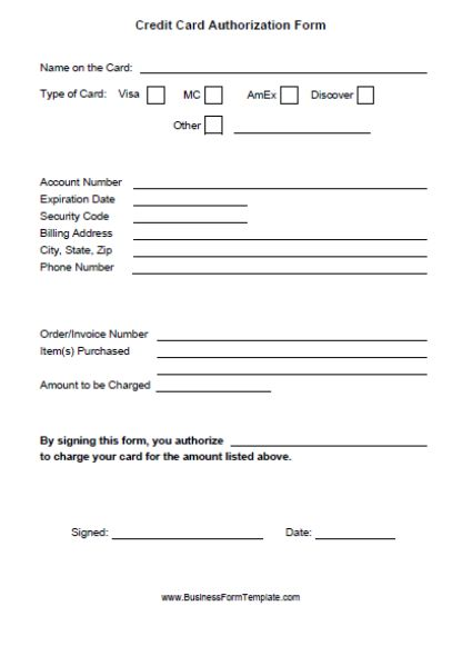 Credit Cards Authorization Form Template: 39 Ready to Use ... on credit card consent form template, credit card authorization form template, credit card approval form template,