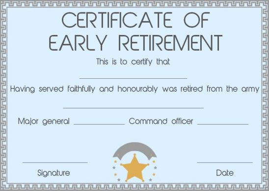 Early retirement certificate